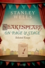 Shakespeare on Page and Stage : Selected Essays - eBook