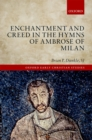 Enchantment and Creed in the Hymns of Ambrose of Milan - eBook