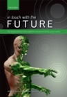 In touch with the future : The sense of touch from cognitive neuroscience to virtual reality - eBook