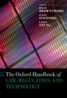 The Oxford Handbook of Law, Regulation and Technology - eBook