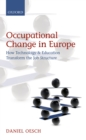 Occupational Change in Europe : How Technology and Education Transform the Job Structure - eBook