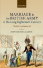 Marriage and the British Army in the Long Eighteenth Century : 'The Girl I Left Behind Me' - eBook