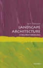 Landscape Architecture: A Very Short Introduction - eBook