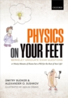 Physics on Your Feet: Berkeley Graduate Exam Questions : or Ninety Minutes of Shame but a PhD for the Rest of Your Life! - eBook