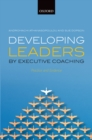 Developing Leaders by Executive Coaching : Practice and Evidence - eBook