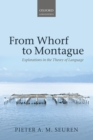 From Whorf to Montague : Explorations in the Theory of Language - eBook