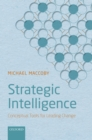 Strategic Intelligence : Conceptual Tools for Leading Change - eBook