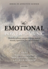 The Emotional Power of Music : Multidisciplinary perspectives on musical arousal, expression, and social control - eBook