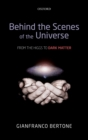 Behind the Scenes of the Universe : From the Higgs to Dark Matter - eBook