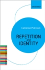 Repetition and Identity : The Literary Agenda - eBook