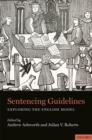 Sentencing Guidelines : Exploring the English Model - eBook