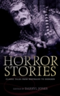 Horror Stories : Classic Tales from Hoffmann to Hodgson - eBook