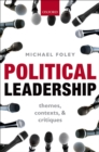 Political Leadership : Themes, Contexts, and Critiques - eBook