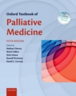 Oxford Textbook of Palliative Medicine - eBook