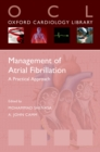 Management of Atrial Fibrillation : A Practical Approach - eBook