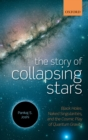 The Story of Collapsing Stars : Black Holes, Naked Singularities, and the Cosmic Play of Quantum Gravity - eBook