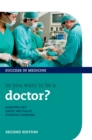 So you want to be a doctor? : The ultimate guide to getting into medical school - eBook