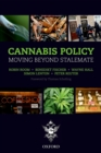 Cannabis Policy : Moving beyond stalemate - eBook