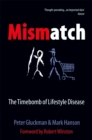Mismatch : The lifestyle diseases timebomb - eBook
