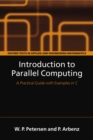 Introduction to Parallel Computing : A practical guide with examples in C - eBook