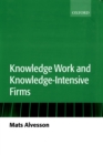 Knowledge Work and Knowledge-Intensive Firms - eBook
