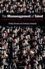 The Mismanagement of Talent : Employability and Jobs in the Knowledge Economy - eBook
