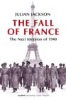The Fall of France : The Nazi Invasion of 1940 - eBook