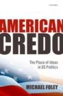 American Credo : The Place of Ideas in US Politics - eBook