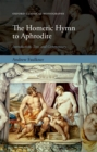 The Homeric Hymn to Aphrodite : Introduction, Text, and Commentary - eBook