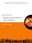 Statistical Mechanics : Entropy, Order Parameters, and Complexity - eBook