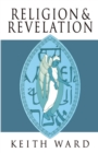 Religion and Revelation : A Theology of Revelation in the World's Religions - eBook