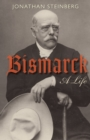 Bismarck : A Life - eBook