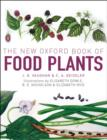 The New Oxford Book of Food Plants - eBook