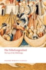 The Nibelungenlied : The Lay of the Nibelungs - eBook