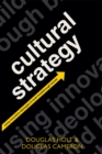 Cultural Strategy : Using Innovative Ideologies to Build Breakthrough Brands - eBook