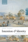 Intention and Identity : Collected Essays Volume II - eBook