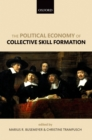 The Political Economy of Collective Skill Formation - eBook