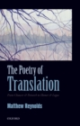 The Poetry of Translation : From Chaucer & Petrarch to Homer & Logue - eBook