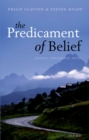 The Predicament of Belief : Science, Philosophy, and Faith - eBook