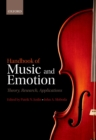 Handbook of Music and Emotion : Theory, Research, Applications - eBook