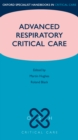 Advanced Respiratory Critical Care - eBook