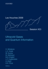 Ultracold Gases and Quantum Information : Lecture Notes of the Les Houches Summer School in Singapore: Volume 91, July 2009 - eBook