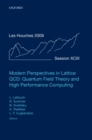 Modern Perspectives in Lattice QCD: Quantum Field Theory and High Performance Computing : Lecture Notes of the Les Houches Summer School: Volume 93, August 2009 - eBook