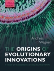 The Origins of Evolutionary Innovations : A Theory of Transformative Change in Living Systems - eBook