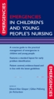 Emergencies in Children's and Young People's Nursing - eBook