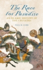 The Race for Paradise : An Islamic History of the Crusades - eBook