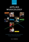Applied Musicology: Using Zygonic Theory to Inform Music Education, Therapy, and Psychology Research - eBook
