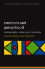 Emotions and Personhood : Exploring Fragility - Making Sense of Vulnerability - eBook