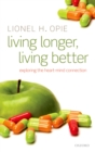 Living Longer, Living Better : Exploring the Heart-Mind Connection - eBook