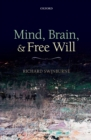 Mind, Brain, and Free Will - eBook